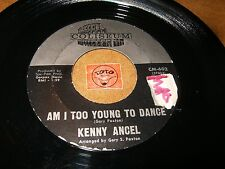 KENNY ANGEL - AM I TOO YOUNG TO DANCE - TEENAGE HONEYMOON/ LISTEN / TEEN POPCORN