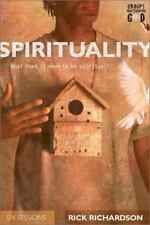 Spirituality: What Does It Mean to Be Spiritual? (Groups Investigating God) Rich