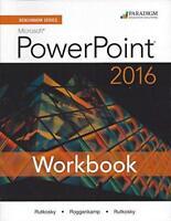 Benchmark Series: Microsoft (R) PowerPoint 2016: Workbook by Rutkosky, Nita|R…