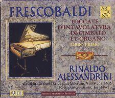Frescobaldi - Alessandrini: Toccate d'Intavolatura di Cimbalo et Organo V. Good