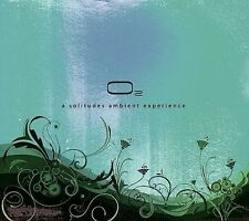Chris Philips O2: A Solitudes Ambient Experience CD