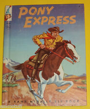 Pony Express 1956 Rand McNally Elf Book Great Pictures! Nice See!