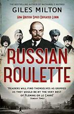 RUSO RULETA: A deadly Juego: Cómo British Spies thwarted lenin's Global Parcela