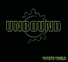 UNBOUND - Wicked World CD Digi - Neu New