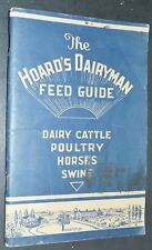 1937 THE HOARD'S DAIRYMAN FEED GUIDE Cattle Poultry Horses Swine