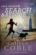 Rock Harbor Search And Rescue: By Robin Caroll, Colleen Coble