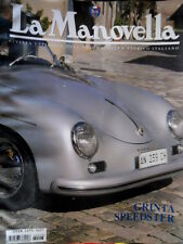 La Manovella 3 2006 Grinta Speedster. Nuvolari in moto. Porsche e Boxter [Q67]