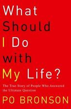 What Should I Do with My Life? : The True Story of People... (Brand New HC).