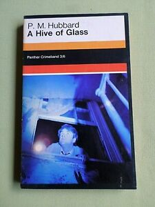 P.M HUBBARD - A HIVE OF GLASS - PANTHER  P/BACK BOOK - CRIME/THRILLER 1966