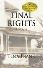 Final Rights by Tena Frank (2014, Paperback)