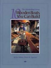 10 Wooden Boats You Can Build : For Sail, Motor, Paddle and Oar (1996,...