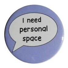 Personal space button autism badge 45mm anxiety need to be left alone mental awa