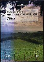 Annuario dei migliori vini italiani 2008 - Luca Maroni