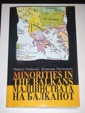 MINORITIES IN THE BALKANS Ortakovski Signed Limited Ed.