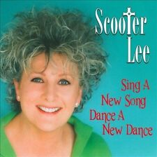 SCOOTER LEE - SING A NEW SONG, DANCE A NEW DANCE NEW CD