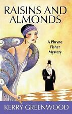 Raisins and Almonds [Phryne Fisher Mysteries]