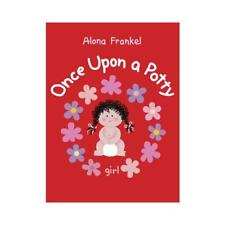 Once Upon a Potty - Girl by Alona Frankel (author)