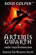 Artemis Gwarth a Chôd Tragwyddoldeb, Eoin Colfer, New Book