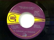 "EL DeBARGE ""YOU WEAR IT WELL / BABY WON'T CHA COME QUICK"" 45"