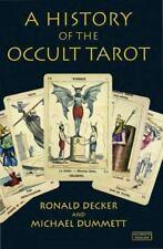 A History of the Occult Tarot  Decker, Ronald  Good  Book  0 Paperback