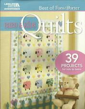 Fons and Porter BABY AND KIDS QUILTS Quilting Pattern Book 39 Projects Brand New