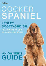 Used (Gd) Cocker Spaniel (Collins Dog Owner's Guide) (Pet Owner's Guide)