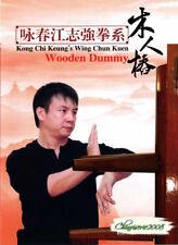 Kong Chi Keung's Wing Chun Quan Yong Chun - Wooden Dummy by Jiang Zhiqiang Dvd
