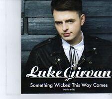 (DR589) Luke Girvan, Something Wicked This Way Comes - 2012 DJ CD
