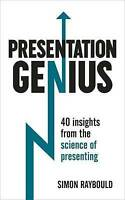 Presentation Genius: 40 Insights From the Science of Presenting (Teach Yourself)