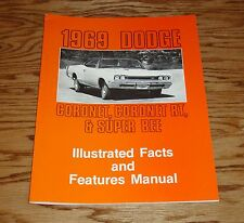 1969 Dodge Coronet Super Bee Illustrated Facts Features Manual Brochure 69