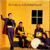 THE CRANBERRIES to the faithful departed (CD, Album) Alternative Rock, very good