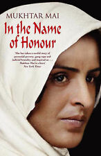 In the Name of Honour by Mukhtar Mai (Paperback, 2006, large edition)