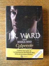 Colpevole d'amare  (J. R. Ward)  Leggereditore BP/5