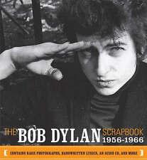 The Bob Dylan Scrapbook 1956-1966 by Bob Dylan (Photos, Lyrics, CD and more)