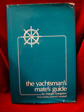 Book - The Yachtsman's Mate's Guide by Margie Livingston / 1980 HC