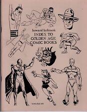 INDEX TO GOLDEN AGE COMIC BOOKS 1976 1st Howard Keltner Jerry Bails FANZINE Nice