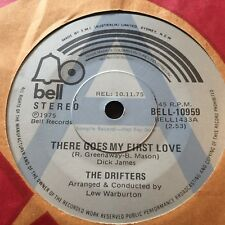 "THE DRIFTERS....THERE GOES MY FIRST LOVE - -  Australian A PROMO 7"" Funk Soul"