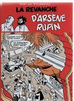 Tif et Tondu. La Revanche d'Arsène Rupin. HORS COMMERCE noir et blanc. 2017