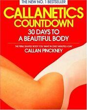 Callanetics Countdown: 30 Days to a Beautiful Body,Callan Pinckney