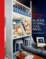 Apartment Therapy's Big Book of Small, Cool Spaces , Hardcover , Ryan, Maxwell