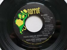 ENGELBERT HUMPERDINCK - There Goes My Everything / You Love 1967 POP Parrot 7""