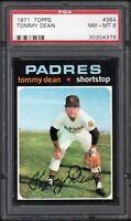 1971 TOPPS #364 TOMMY DEAN SAN DIEGO PADRES PSA 8 NM/MT