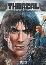 Thorgal - Die Welten von Thorgal: Die Jugend von Thorgal. Band 5 von Yann (2018, Gebundene Ausgabe)