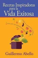 Recetas para la Vida by Guillermo Abello (2015, Paperback)