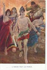 CARTOLINA VIAGGIATA 1915_ PRIMA GUERRA MONDIALE_ L'UNION FAIT LA FORCE _ COLLINO