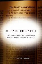 Bleached Faith: The Tragic Cost When Religion Is Forced Into the Public Square (