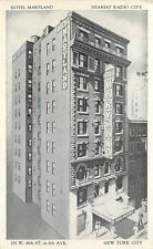 NEW YORK CITY - HOTEL MARYLAND NEAREST RADIO CITY - OLD POSTCARD VIEW
