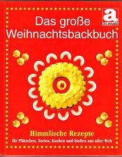 Das große Weihnachtsbackbuch HIMMLISCHE REZEPTE backen