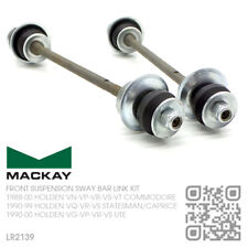 MACKAY FRONT SUSPENSION SWAY BAR LINK KIT [HOLDEN VQ-VR-VS STATESMAN/CAPRICE]