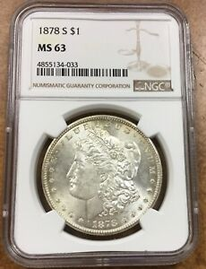 1878-S MORGAN Silver Dollar NGC MS 63  Mostly White Bright